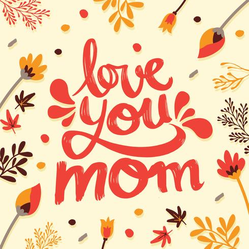 "Disegno vettoriale di tipografia ""Love You Mom"""
