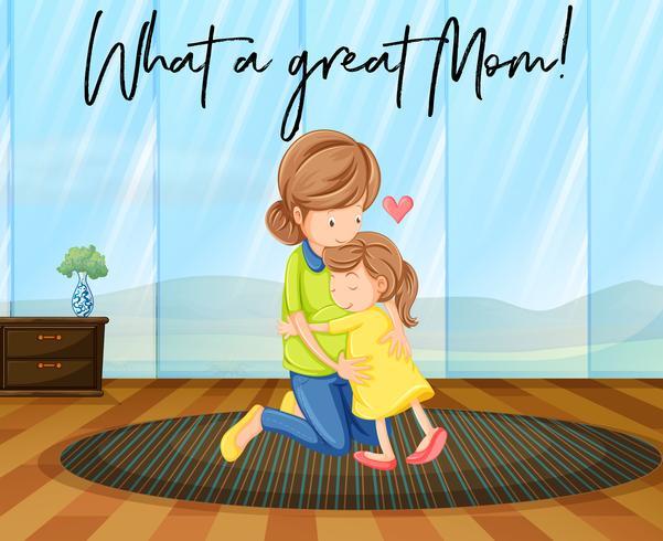 Moeder en dochter knuffelen met zin, wat een geweldige moeder vector