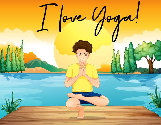 Man doing yoga by the pond with phrase I love yoga