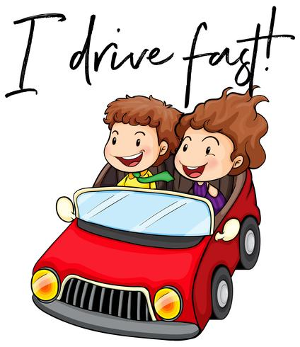 Phrase I drive fast with couple driving red car