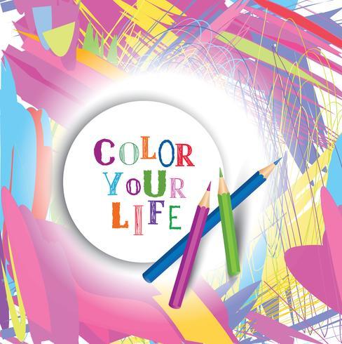 Colorea el fondo de tu concepto de vida. Cita de motivación inspiradora vector