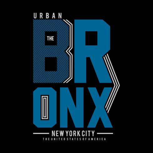 den bronx nya staden coola cool typografi tee design vektor illustration,