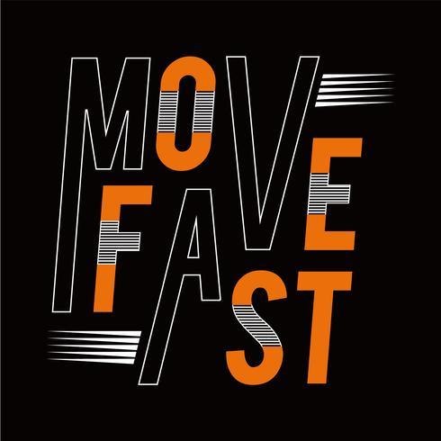 Flytta snabb sport atletisk typografi, tee shirt grafik