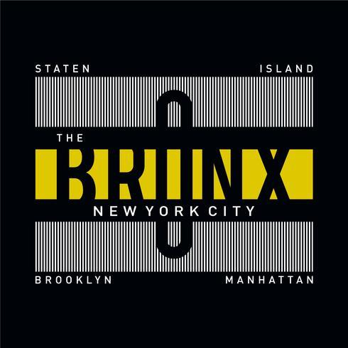 der Bronx-Typografieentwurf für T-Shirt