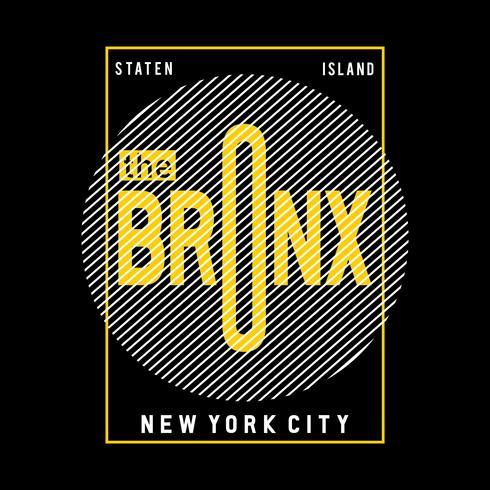 die kühle ehrfürchtige Typografie-T-Stück Design-Vektorillustration der Stadt Bronx ny