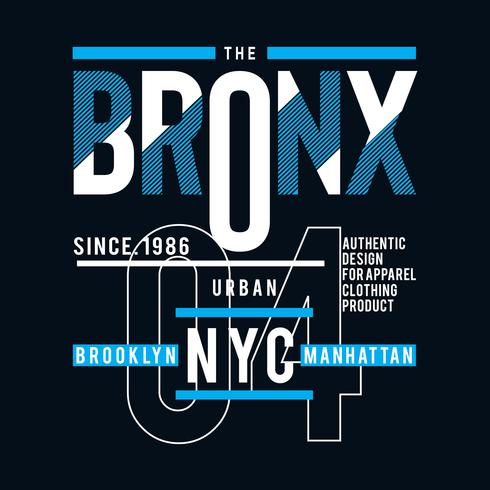 the bronx ny city cool awesome typography t shirt design vector illustration