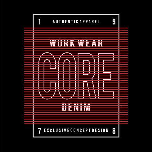 Diseño de tipografía vectorial core denim para camiseta.