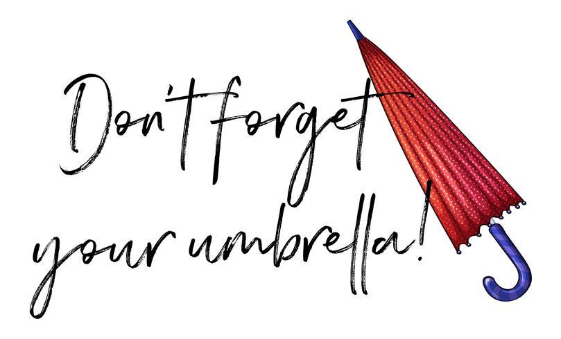 Phrase Ausdruck für vergessen Sie nicht Ihren Schirm