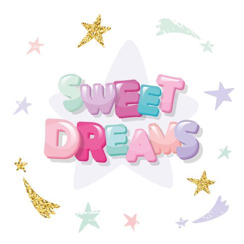 Faites de jolis rêves design mignon pour pyjamas, vêtements de nuit, t-shirts. Lettres de dessin animé et étoiles aux couleurs pastels avec des éléments de paillettes.