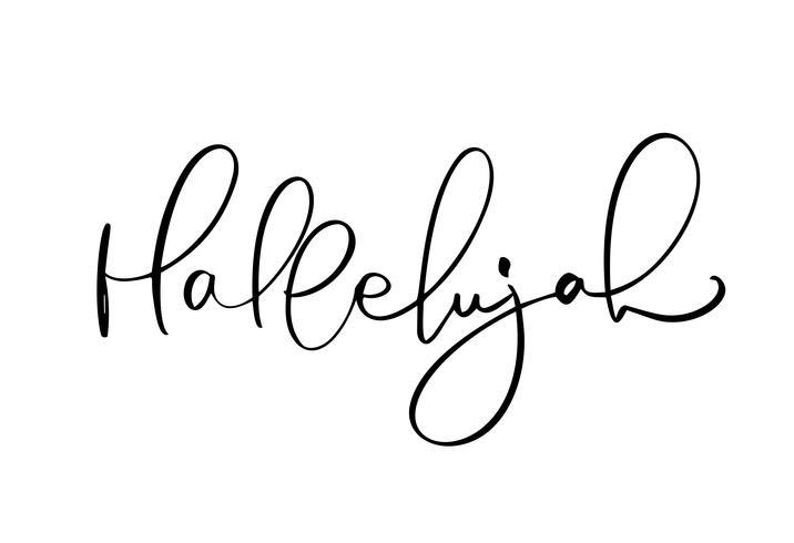 Aleluya vector de texto de caligrafía. Frase cristiana aislada en el fondo blanco. Dibujado a mano ilustración de letras vintage