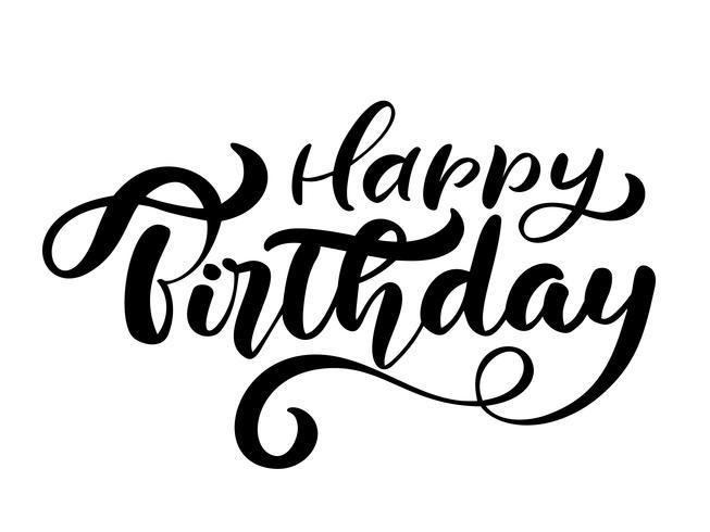 Vector illustratie handgeschreven moderne borstel belettering van Happy Birthday-tekst op witte achtergrond. Hand getrokken typografieontwerp. Groeten kaart