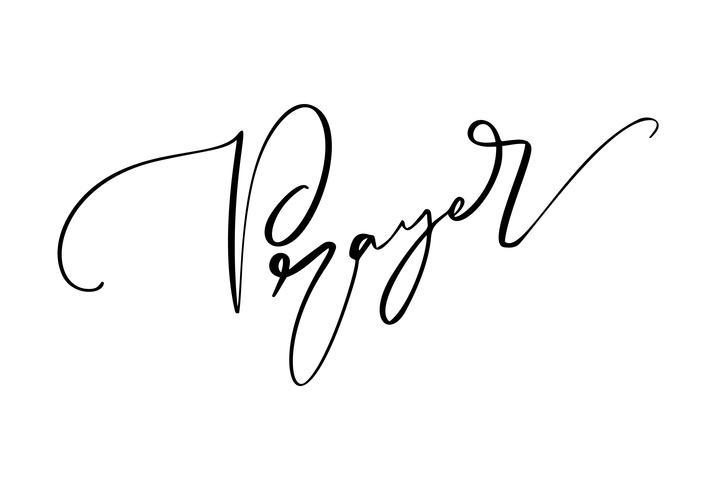Handgezeichnete Kalligraphie Gebetstext. Christliche Typografiebeschriftung, Zeichnungsdesign für Fahne, Plakat, Fotoüberlagerung, Kleiderdesign. Vektorabbildung getrennt auf weißem Hintergrund