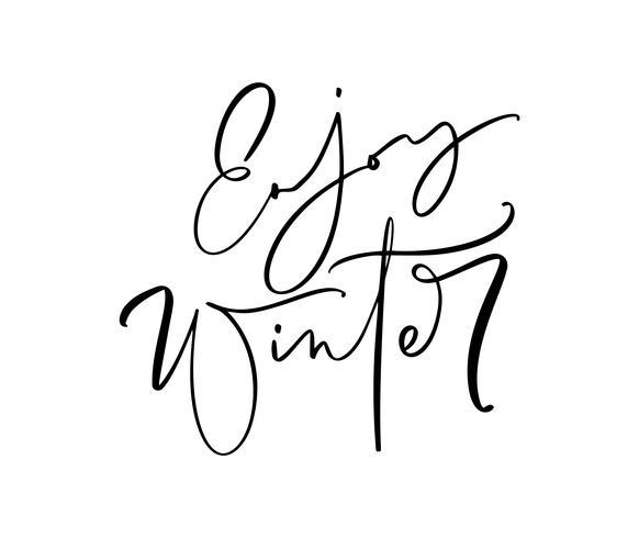 Disfrute de invierno en blanco y negro texto de letras manuscritas. Frase de vacaciones de ilustración de vector de caligrafía de inscripción, banner de tipografía con pincel script
