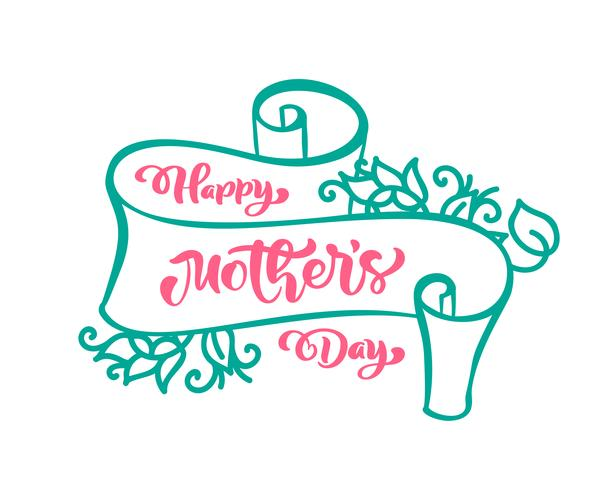 Feliz dia das mães mão lettering texto na fita vector stilyzed. Ilustração bom para cartão postal, cartaz ou banner, ícone de cartão postal de convite