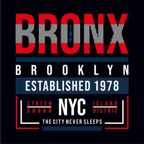 Bronx, Brooklyn, New York T-Shirt, Element Grafik T-Shirt drucken