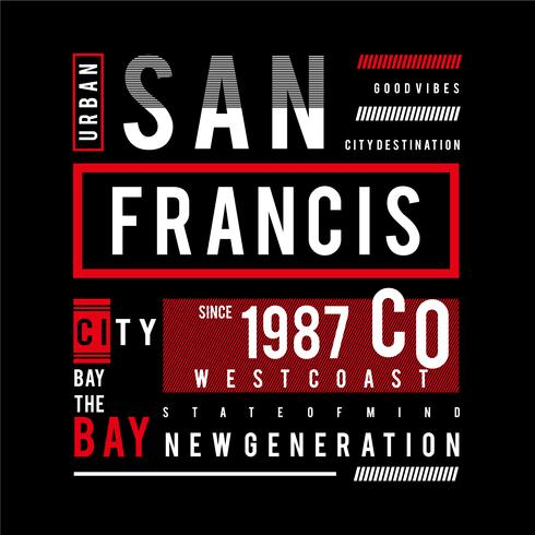 San Francisco Stilvolle modische Slogan-T-Shirt Grafiken