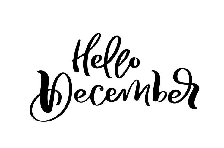 Ciao testo decorativo dell'iscrizione disegnato a mano di dicembre in isolato su fondo bianco per il calendario, pianificatore, diario, decorazione, autoadesivo, manifesto