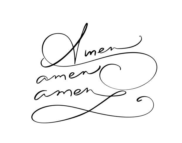 Amen vector caligrafía texto de la Biblia. Frase cristiana aislada en el fondo blanco. Dibujado a mano ilustración de letras vintage