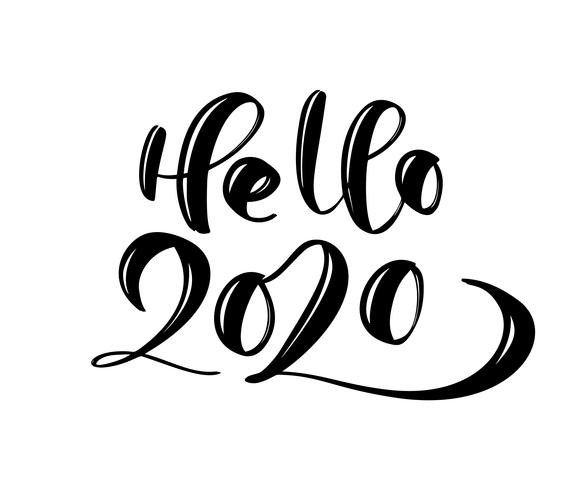 Hand drawn vector lettering calligraphy black number text Hello 2020. Happy New Year greeting card. Vintage Christmas illustration design