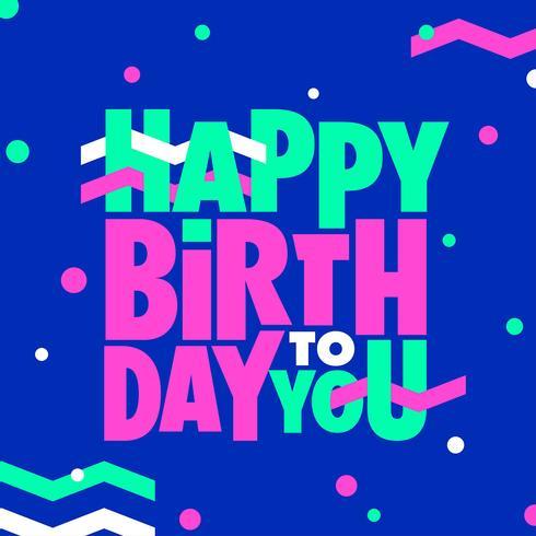 Gelukkige verjaardag aangepaste typografie Nieuwe Memphis stijl
