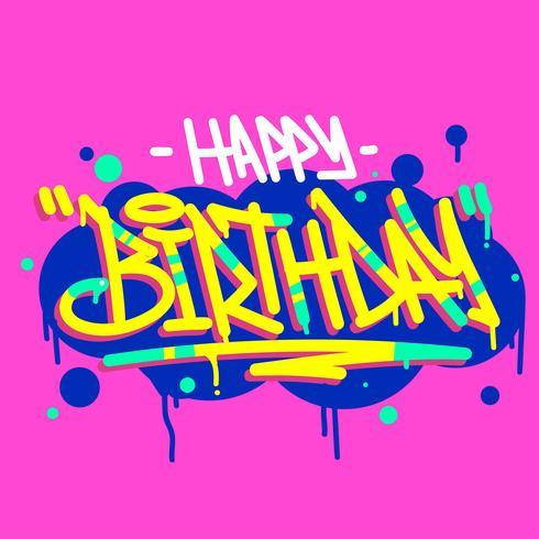 Feliz Aniversário Tipografia Grafitti Tagging Estilo