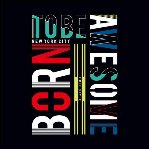 Geboren, fantastische Typografie im NYC-Stil zu sein