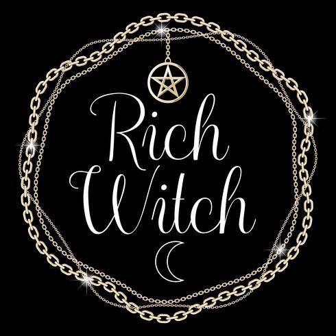 Bruja rica Tarjeta o concepto de diseño de camiseta. Marco de la cadena con pentagrama colgante, texto. Ilustracion vectorial
