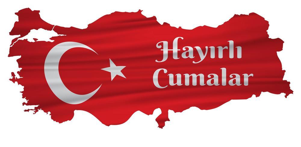 ter uma boa sexta-feira falar turco: Hayirli Cumalar. Ilustração do vetor do mapa de Turquia. Vetor de jumah mubarakah sexta-feira mubarak na Turquia. Sexta-feira muçulmana.