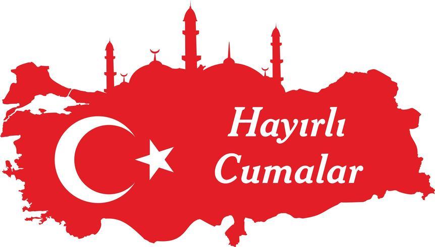 ten un buen viernes Habla turca: Hayirli Cumalar. Ilustración de vector de mapa de Turquía. Vector de jumah mubarakah viernes mubarak en pavo. Viernes Musulmán.