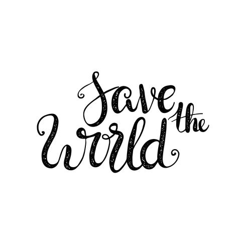 Environment. Let's Save the World Together. vector
