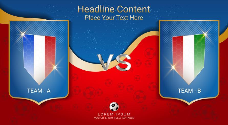 Soccer cup team A vs team B, Scoreboard broadcast graphic template.