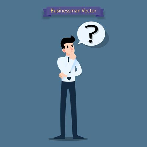 Businessman think, confused and have a question mark in a speech bubble. vector