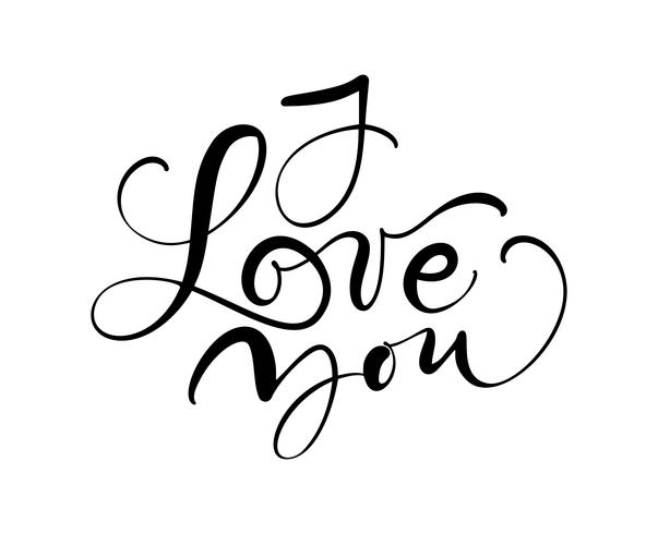 I love you vector calligraphy text. Hand drawn Valentines day romantic design phrase. Handwritten modern brush lettering