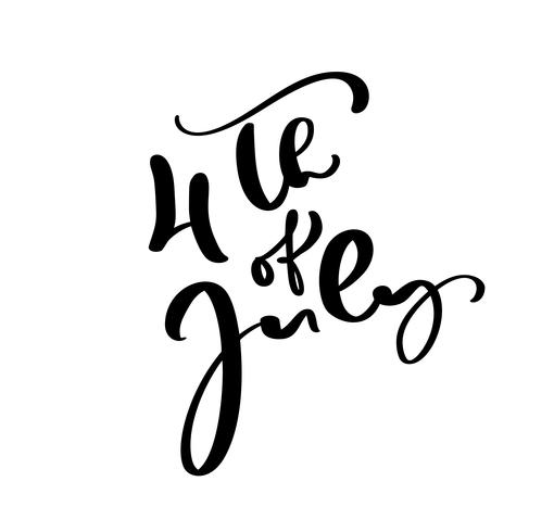Dibujado a mano vector texto de letras 4 de julio. Diseño de la frase de la caligrafía del ejemplo para la tarjeta de felicitación, cartel, camiseta