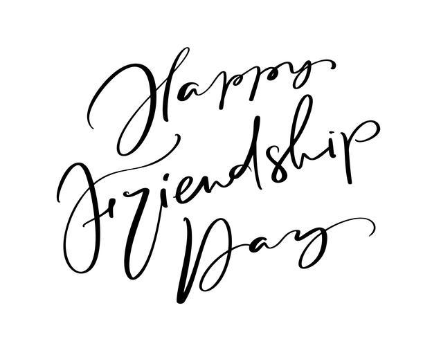 Vector tekst Happy Friendship Day. Illustratie van letters over vrienden. Moderne kalligrafie hand getrokken zin voor de wenskaart