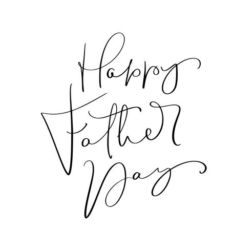 Vector Happy Fathers Day calligraphic inscription for greeting card, festive poster etc. Hand drawn lettering illustration
