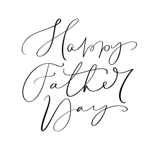 Vector feliz dia dos pais caligráfica inscrição para cartão, cartaz festivo etc. Mão desenhada letras ilustração