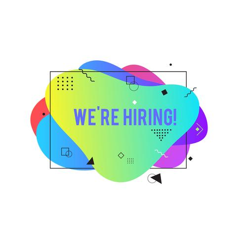 We're hiring banner. Hire sign. Searching new job concept. Abstract liquid shape. Fluid design.