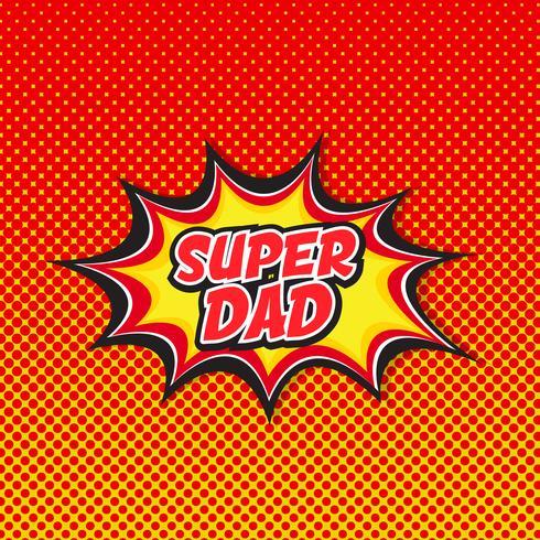 Super pappa - Comic book stil bakgrund