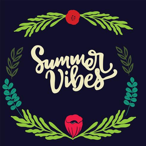 Hand drawn type lettering phrases Summer vibes