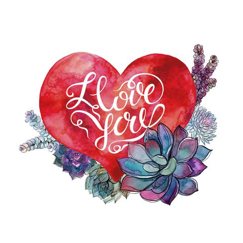 Valentine's day. Watercolor heart and succulents. Lettering. Vector