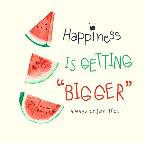 slogan with watermelon illustration