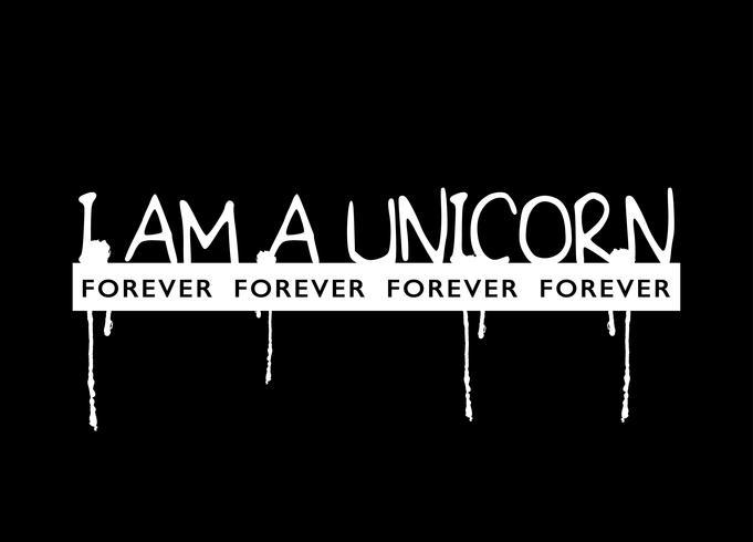 I am a unicorn slogan text vector