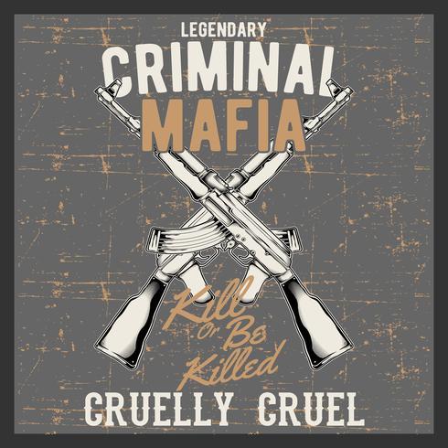 grunge style vintage logo criminal mafia with automatic guns, vintage gun shop sign with assault rifles, gun store emblem isolated