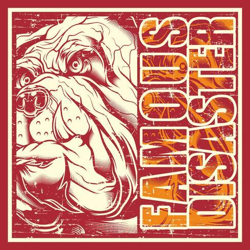 Grunge-Stil Vintage Schädel Bulldogge und Text berühmte Katastrophe Vektor