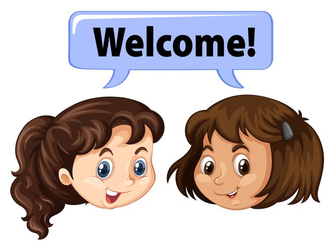 Two girls saying welcome