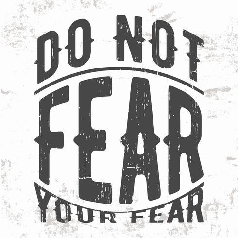 No miedo estampado vector