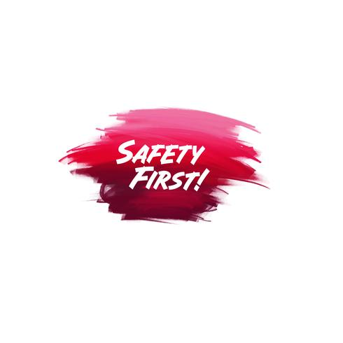 Hand-written lettering brush phrase Safety First with watercolor background