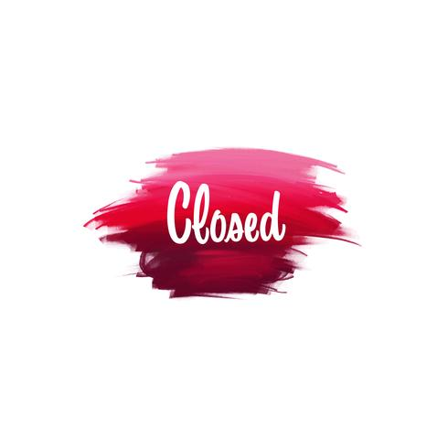 Hand-written lettering brush phrase Closed with watercolor background