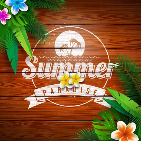 Sommerparadies-Feiertags-Design mit Blume und tropischen Pflanzen auf Weinlese-Holz-Hintergrund. Vektor-Illustration mit Typografie-Buchstaben, exotischen Palmblättern und Phylodendron